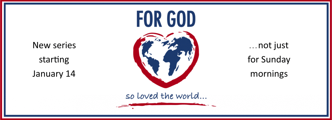 For God So Loved…